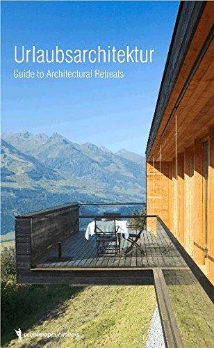 9783940874245: Urlaubsarchitektur: Guide to Architectural Retreats