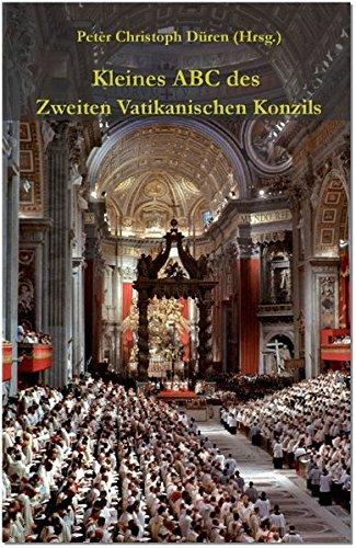 Kleines ABC des Zweiten Vatikanischen Konzils