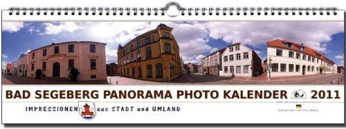 9783940895974: Bad Segeberg und Umgebung 2011 : Panorama Photo Kalender
