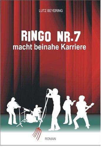 9783940900005: RINGO Nr 7 macht beinahe Karriere