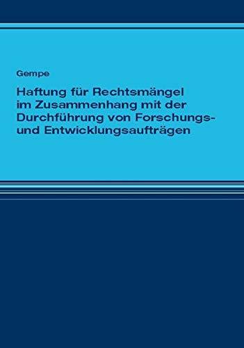 Haftung für Rechtsmängel im Zusammenhang mit der Durchführung von Forschungs- und ...