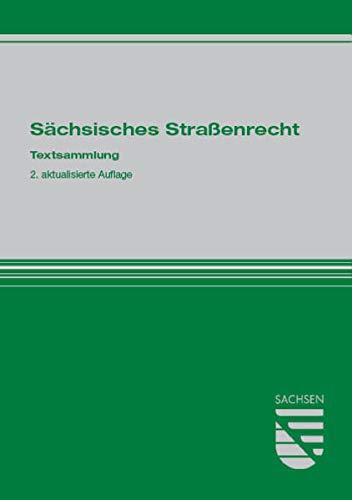 9783940904416: Sächsisches Straßenrecht: Textsammlung