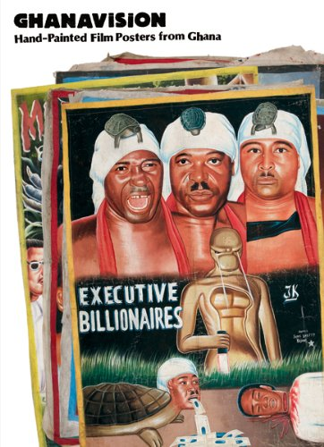 9783940907059: Ghanavision: Hand-Painted Film Posters from Ghana