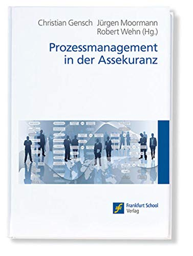 Prozessmanagement in der Assekuranz: Christian Gensch
