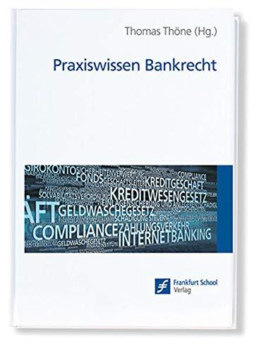 Praxiswissen Bankrecht: Thomas Thöne