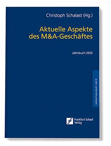 Aktuelle Aspekte des M&A-Geschäftes: Christoph Schalast