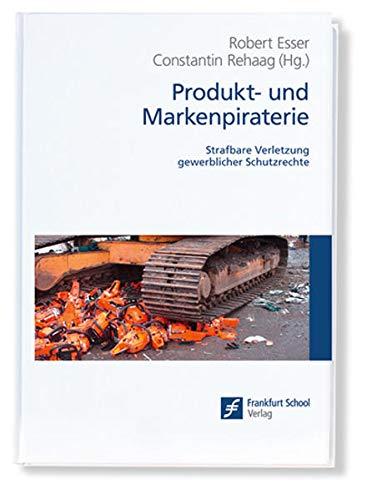 Produkt- und Markenpiraterie: Robert Esser