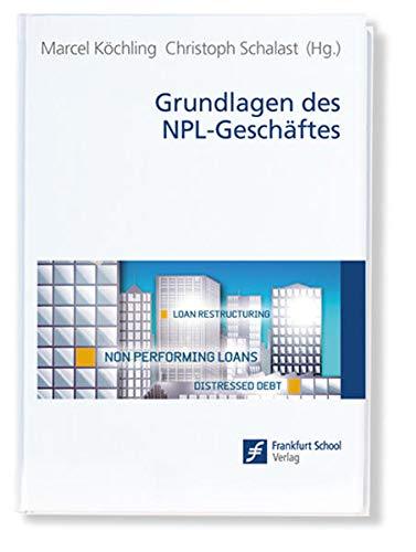 Grundlagen des NPL-Geschäftes: Marcel K�chling