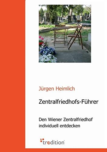 Zentralfriedhofs-F�hrer: Heimlich, J�rgen