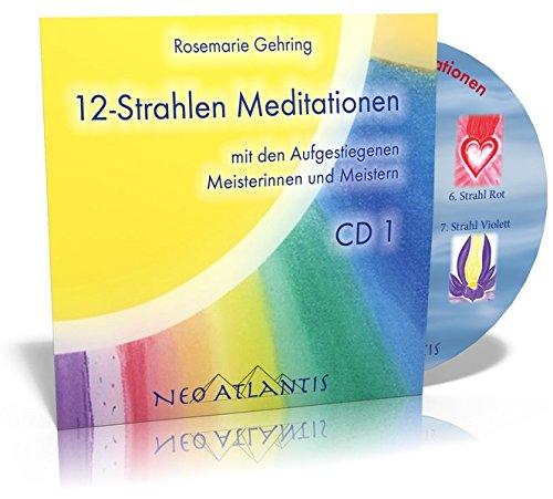 12-Strahlen Meditationen CD 1: Rosemarie Gehring