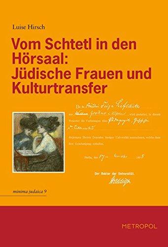 9783940938749: Vom Schtetl in den H�rsaal: J�dische Frauen und Kulturtransfer