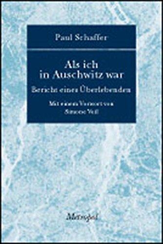 9783940938763: Als ich in Auschwitz war...: Bericht eines �berlebenden