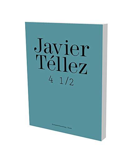 Javier Tellez: Braunschweig Catalogue (Paperback) - Hilke Wagner