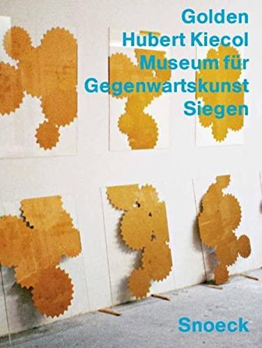 Hubert Kiecol: Golden (Paperback) - Eva Schmidt