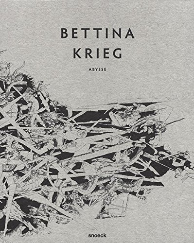Bettina Kreig - Abysse (English and German Edition): Bettina Krieg, Thomas Andrae, Moritz Kaufmann,...