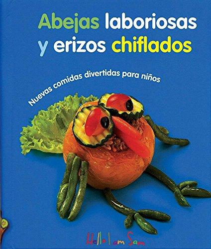 9783940957665: Abejas laboriosas y erizos chiflados / Busy bees and Stooges Hedgehogs: Nuevas comidas divertidas para niños / More Fun Food for Kids (Comida Divertida / Fun Food) (Spanish Edition)
