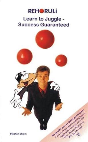 9783940965011: Learn to Juggle- Success Guaranteed