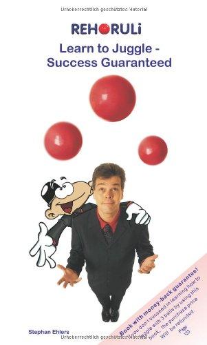 9783940965028: Learn to Juggle - Success Guaranteed