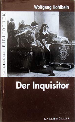 Der Inquisitor.