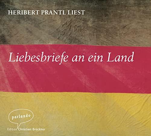 9783941004344: Liebesbriefe an ein Land: Kolumnen aus der Süddeutschen Zeitung. Geschrieben und ausgewählt vom Autor
