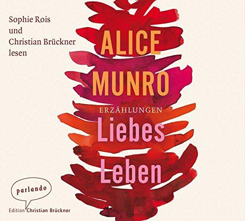 9783941004535: Liebes Leben ; 6 Bde/Tle; Sprecher: Brückner, Christian /Rois, Sophie; Deutsch; Audio-CD ; Hörbücher