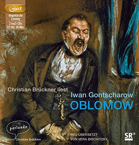 Oblomow: Iwan Gontscharow