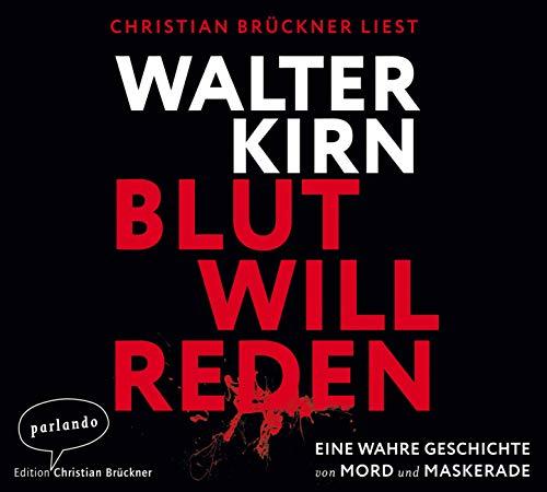 9783941004610: Blut will reden; Eine wahre Geschichte von Mord und Maskerade ; 6 Bde/Tle; Sprecher: Brückner, Christian; Hörbücher