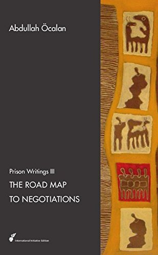 9783941012424: The Road Map to Negotiations: Prison Writings III