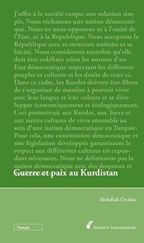 9783941012684: Guerre et paix au Kurdistan: Perspectives pour une résolution politique de la question kurde