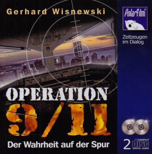 9783941028371: Operation 9/11 Der Wahrheit auf der Spur