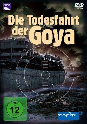 9783941028531: Die Todesfahrt der Goya [Alemania] [DVD]