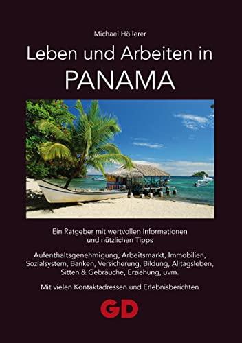 9783941045217: Leben und Arbeiten in Panama