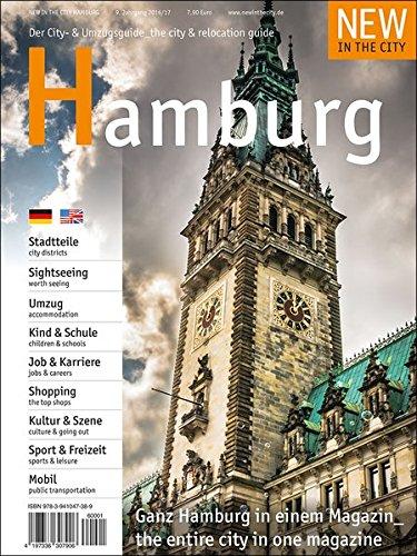 New in the City Hamburg 2016/17: Der zweisprachige Cityguide und Umzugshelfer für ...