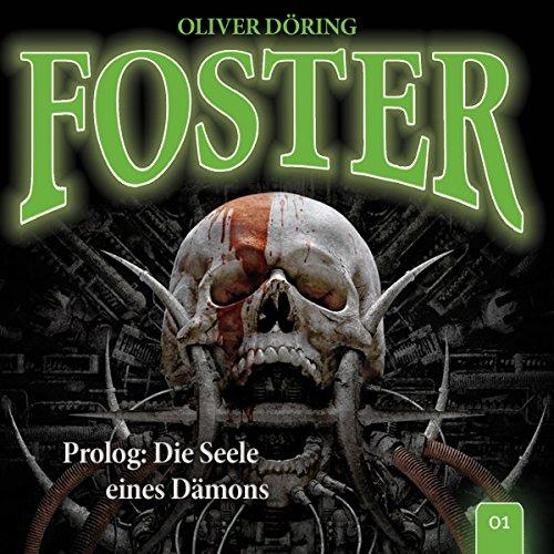 9783941082922: Foster 01 - Prolog: Die Seele eines Dämons