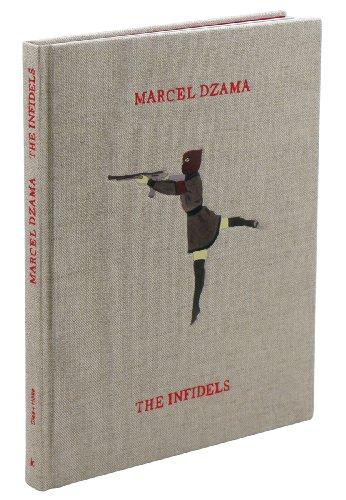 9783941100886: Marcel Dzama: The Infidels