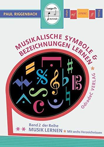 9783941109018: Musikalische Symbole & Bezeichnungen lernen: Mit sechs Verzeichnissen