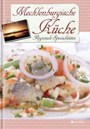 9783941118171: Mecklenburgische Küche: Regionale Spezialitäten