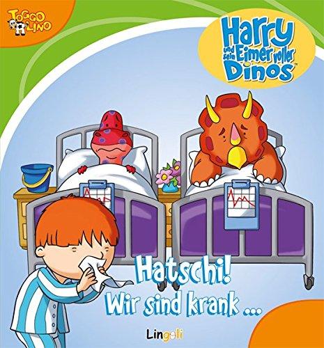9783941118218: Harry und sein Eimer voller Dinos - Hatschi! Wir sind krank…