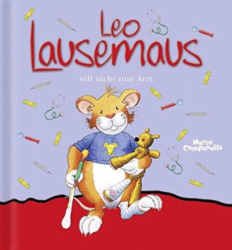 9783941118867: Leo Lausemaus will nicht zum Arzt