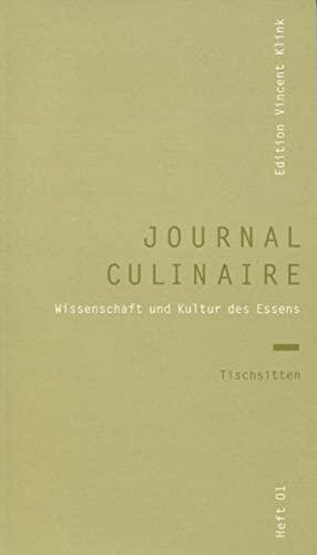 9783941121010: journal culinaire 1. Tischsitten