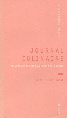9783941121027: journal culinaire 2. Essen in der Kunst: Essen in der Kunst