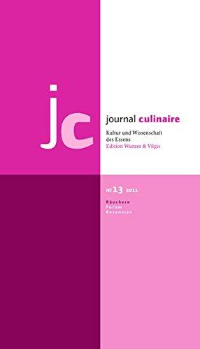 9783941121133: journal culinaire No 13. Kultur und Wissenschaft des Essens: Räuchern