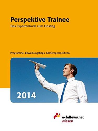 9783941144408: Perspektive Trainee 2014: Das Expertenbuch zum Einstieg