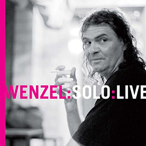 9783941155039: Wenzel:Solo:Live