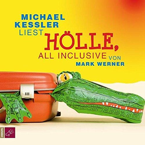 9783941168138: Hölle, all inclusive: Vom Autor gekürzte Hörbuchfassung