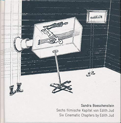 9783941185098: Sandra Boeschenstein. Sechs filmische Kapitel von Edith Jud/Six Cinematic Chapters by Edith Jud