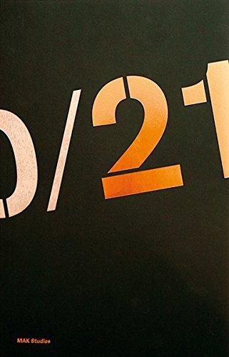 20/21: MAK Collection of Contemporary Art: Hackenschmidt, Sebastian; Kristof, Andreas; Schor, ...