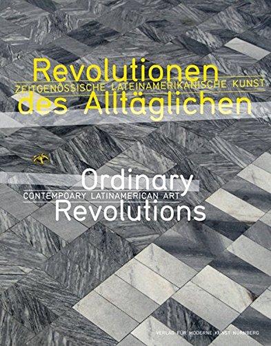 9783941185883: Revolutionen des Allt�glichen / Ordinary Revolutions: Zeitgen�ssische lateinamerikanische Kunst / Contemporary Latin American Art