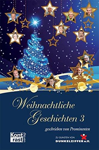 Weihnachtliche Geschichten 3: Kramer, Ann-Kathrin; Gundlach, Alida; Melchior, Gerda; Herz-Kestranek...