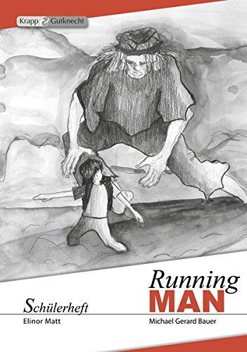 9783941206687: Running MAN - Michael Gerard Bauer: Schülerheft, Arbeitsheft, Lernmittel